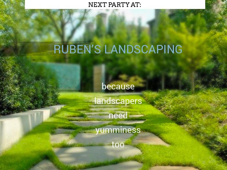 Ruben's Landscape is hosting our next staff party. Pizza on the lawn!