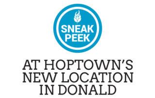 Sneak Peek At HopTown's New Location