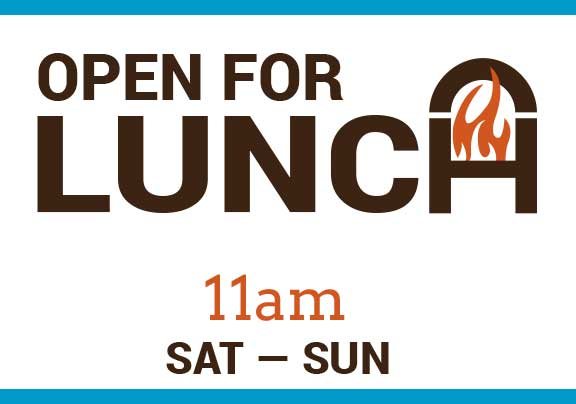 lunch on weekends starting at 11am